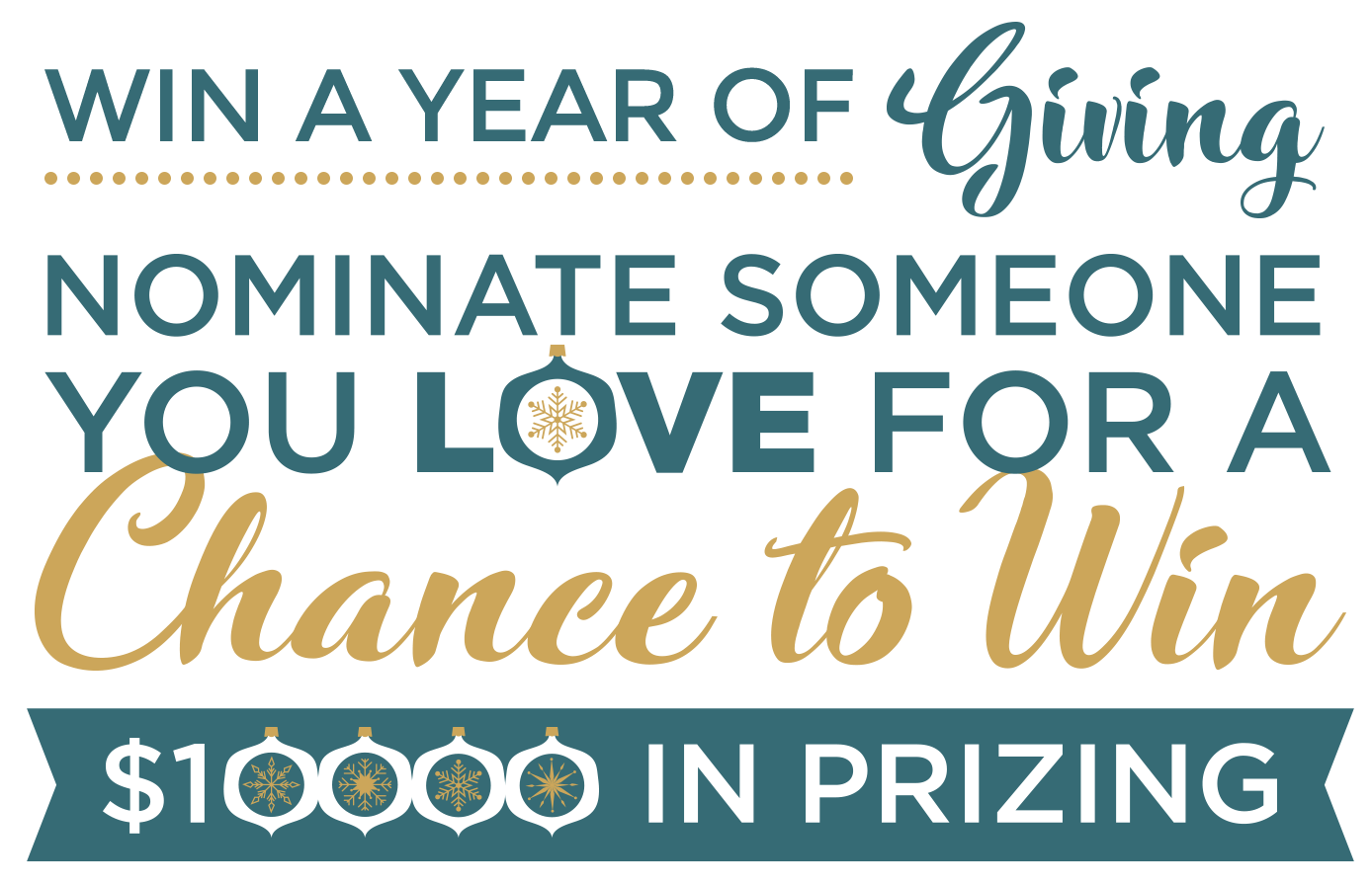 Nominate someone you love for a change to win